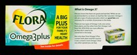 view Flora Omega 3 Plus : a big plus for your family's heart health : see inside for details.
