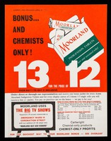 view Bonus... and chemists only! : 13 for the price of 12 from May 1 to May 31 inclusive / W.B. Cartwright Ltd.