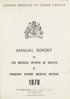 view [Report of the Medical Officer of Health for Tower Hamlets, London Borough].