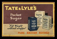 view Tate & Lyle's packet sugar : net weight without wrapper : pure British refined / Tate & Lyle.