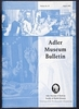 Adler Museum Bulletin