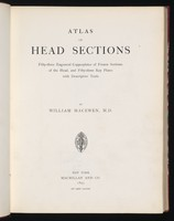 view Atlas of head sections : fifty-three engraved copperplates of frozen sections of the head and fifty-three key plates with descriptive texts / by William Macewen.