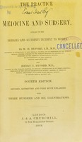 view The practice of medicine and surgery : applied to the diseases and accidents incident to women / by W.H. Byford and Henry T. Byford.