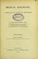 view Medical diagnosis : a manual of clinical diagnosis / J.J. Graham Brown.