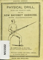 view Physical drill with and without arms and the new bayonet exercise / by G.M. Fox.