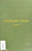 view A treatise on simple and compound ophthalmic lenses : their refraction and dioptric formulae, including tables of crossed cylinders and their sphero-cylindrical equivalents
