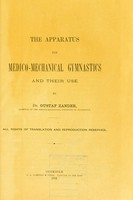 view The apparatus for medico-mechanical gymnastics, and their use / by Gustaf Zander.