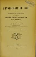 view Physiologie du foie : recherches expérimentales au moyen des circulations artificielles à travers le foie et le pancréas / par Frédéric Martz.