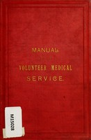 view Manual for the volunteer medical service : to which are added chapters on the Army Medical Reserve and the Yeomanry Cavalry