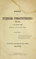 view Minnen från Stockholms Gymnastikförenings resa 4-25 Augusti 1880 : hemförda och sammanfattade / af Elis Erik.