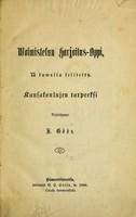 view Woimistelun harjoitus-oppi : kansakoulujen tarpeeksi / kirjoittanut K. Göös.