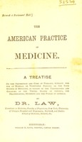view The American practice of medicine