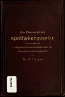 view Die preussischen Apothekengesetze : mit Einschluss der reichgesetzlichen Bestimmungen über den Betrieb des Apothekengewerbes