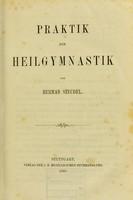 view Praktik der Heilgymnastik / von Herman Steudel.