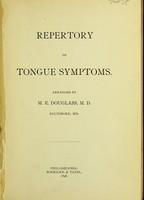 view Repertory of tongue symptoms / arranged by M.E. Douglas.