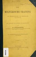 view Das militärische Training auf physiologischer und praktischer Grundlage : ein Leitfaden für Offiziere und Militärärzte / von Dr. Leitenstorfer.