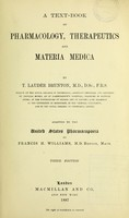 view A text-book of pharmacology, therapeutics and materia medica / by T. Lauder Brunton ; adapted to the United States Pharmacopoeia by Francis H. Williams.