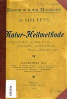 view Die Naturheilmethode : Geschichte, Bedeutung, Technik, Anwendung, Heilwirkung, etc. / von Carl Reiss.