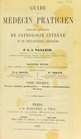 view Guide du médecin praticien, ou, Résumé général de pathologie interne et de thérapeutique appliquées / par F.L.I. Valleix.