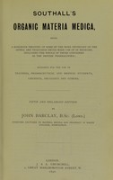 view Southall's Organic materia medica : being a handbook treating of some of the more important of the animal and vegetable drugs made use of in medicine, including the whole of those contained in the British pharmacopoeia.