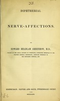 view Diphtherial nerve-affections / by Edward Headlam Greenhow.