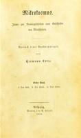 view Mikrokosmus : Ideen zur Naturgeschichte und Geschichte der Menschheit : Versuch einer Anthropologie / von Hermann Lotze.