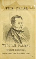 view The trial of William Palmer for the Rugeley poisonings / [William Palmer].