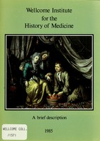 view Wellcome Institute for the History of Medicine : a brief description.