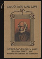 view Doan's long life laws : methods of attaining a long and healthful life with the means of correcting a bad constitution