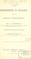 view On the temperature in diseases : a manual of medical thermometry.