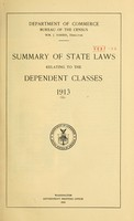 view Summary of state laws relating to the dependent classes, 1913.