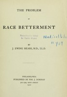 view The problem of race betterment / by J. Ewing Mears ..