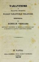 view Tarantismo : o malattia prodotta dalle tarantole velenose / memoria di Achille Vergari.