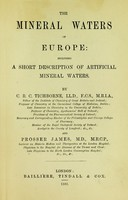 view Mineral waters of Europe : including a short description of artificial mineral waters.