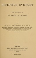 view Defective eyesight, the principles of its relief by glasses.