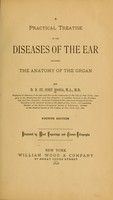 view A practical treatise on the diseases of the ear : including a sketch of aural anatomy and physiology / by D.B. St. John Roosa.
