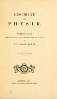 view Geschichte der physik : Vorlesungen gehalten an der Universität zu Berlin / von J. C. Poggendorff. [Hrsg. von W. Barentin] Mit vierzig holzschnitten.