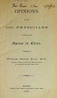 view Opinions of over 100 physicians on the use of opium in China.