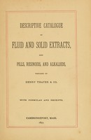 view Descriptive catalogue of fluid and solid extracts : also pills, resinoids, and alkaloids