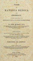 view A system of materia medica and pharmacy : including translations of the Edinburgh, London, and Dublin pharmacopoeias.