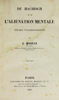 view Du hachisch et de l'aliénation mentale : études psychologiques / par J. Moreau (de Tours).
