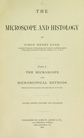 view The microscope and histology / by Simon Henry Gage ... pt. I. The microscope and microscopical methods.