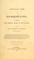 view A popular view of homoeopathy : exhibiting the present state of the science / by The Rev. Thomas R. Everest.