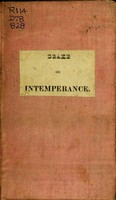 view A discourse on intemperance : delivered at Cincinnati, March 1, 1828, before the Agricultural society of Hamilton county, and subsequently pronounced, by request, to a popular audience / By Daniel Drake.