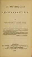 view Animal magnetism and somnambulism / by ... Adolphe Didier.