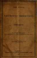 view The action of neurotic medicines in insanity / by T. S. Clouston.