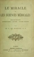 view Le miracle et les sciences médicale : hallucination, apparitions, extase, fausse extase.