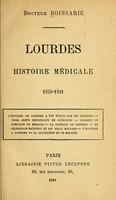 view Lourdes : histoire médicale, 1858-1891