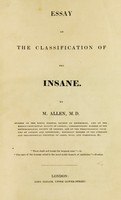 view Essay on the classification of the insane / by M. Allen, M.D.