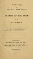 view Pathological and practical researches on diseases of the brain and the spinal cord.